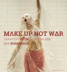 make up not war